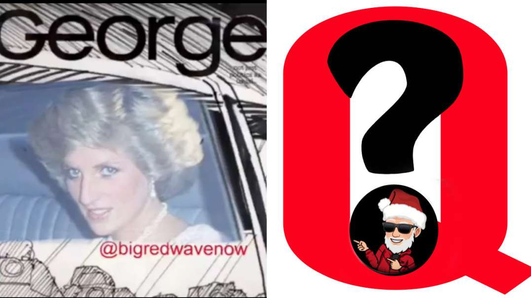 Princess Diana, Santa Claus of the United States, and Related Q Posts?? (Dec 13, 2018)