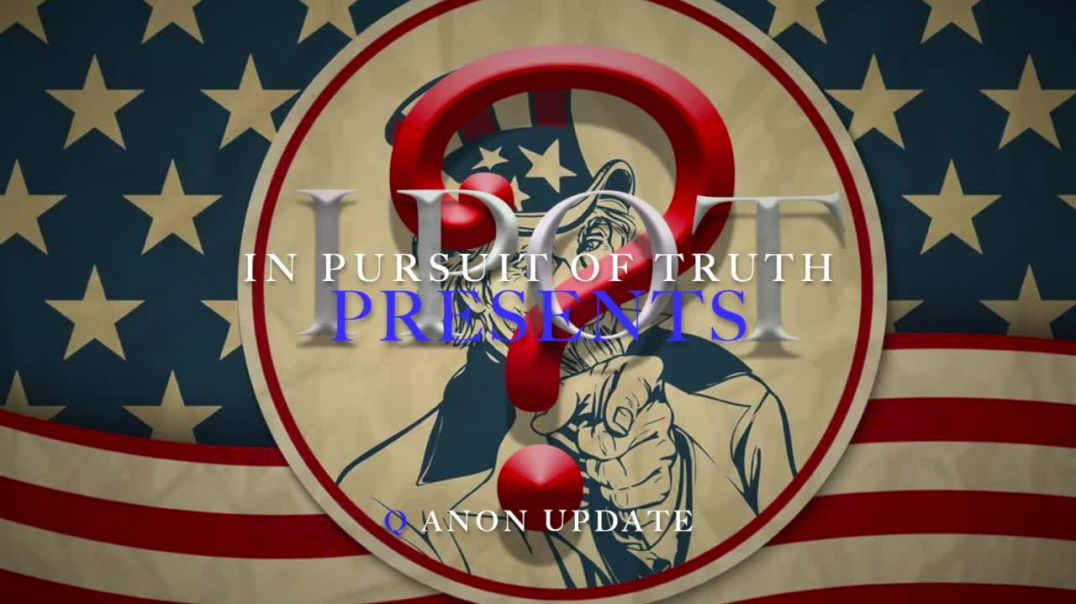 Q Anon:News - Unpredictable - In Pursuit of Truth Presents - 7.29.19.mp4