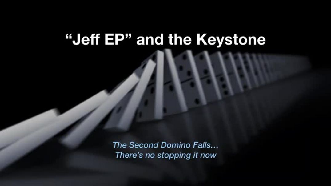 Jeff Epstein and the Keystone (nothing can stop what's coming)