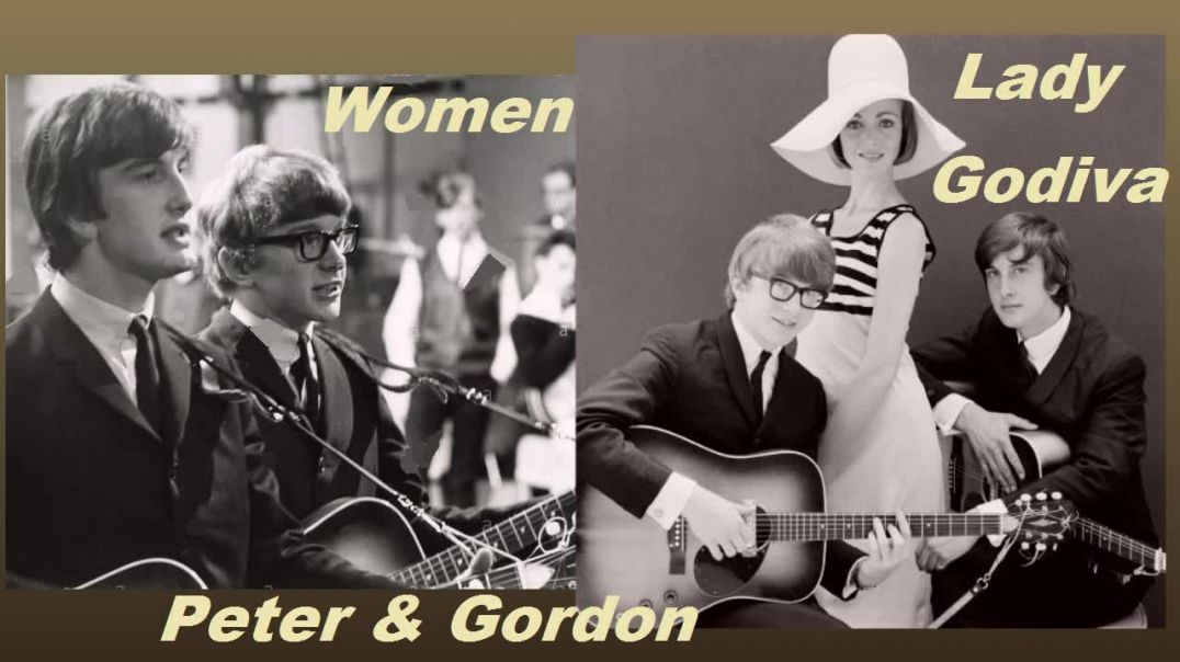Peter and Gordon - Lady Godiva and Women - (Video Stereo Remaster - 1966) - Bubblerock - HD
