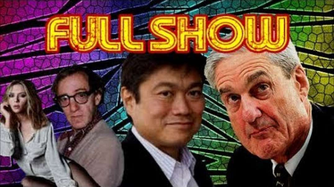 FULL SHOW: MUELLER/SAUDI'S + ITO/EPSTEIN + IDIOT OF THE WEEK + MORE.
