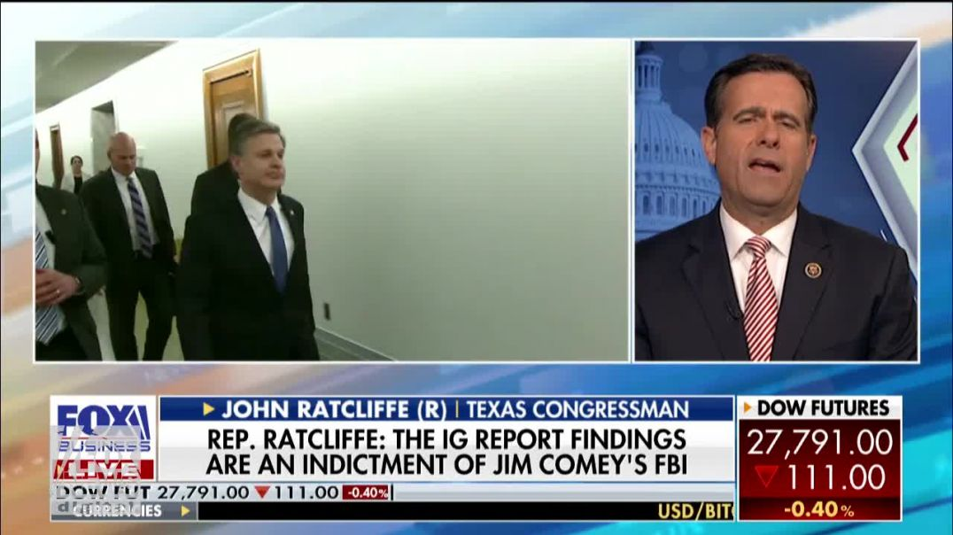Rep. Ratcliffe  IG Report is an indictment of James Comey