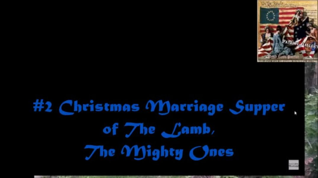 2 Christmas Marriage Supper of The Lamb, The Mighty Ones.mp4