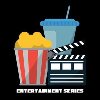 Entertainment Series